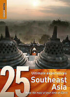 Southeast Asia: 25 Ultimate Experiences by Rough Guides (Paperback, 2007)