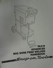 SNAP-ON MIG WELDER PARTS & OWNERS MANUAL YA219