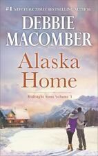 Alaska Home: A Romance Novel Falling for HimEnding in MarriageMidnight Sons and