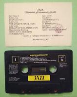 MC Musicassetta JAZZ Gli Uomini,Gli Strumenti,Gli Stili PROMO fabbri editori