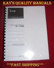 Highest Quality ICOM IC-746 Instruction Manual w/32LB Paper *C-MY OTHER MANUALS*