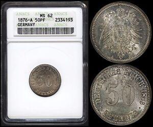 GERMAN EMPIRE 50 PFENNIG 1876-A (ANACS MS62) *PREMIUM QUALITY*