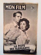 MON FILM N°440 1955 LA PISTE DES ELEPHANTS / ELIZABETH TAYLOR - DANA ANDREWS