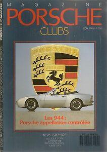PORSCHE CLUBS 28 1989 ESSAI PORSCHE 944 TURBO & 944 S2 PORSCHE 964 C4 ALMERAS FR