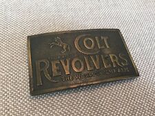 Vintage Brass Belt Buckle- Colt Revolvers The Worlds Right Arms