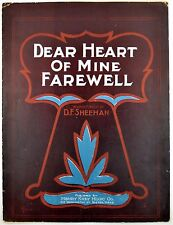 Dear Heart Of Mine Farewell Words & Music By D.F. Sheehan E.S. Fisher ART