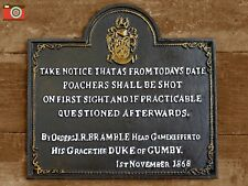 A CAST IRON POACHERS WILL BE SHOT VINTAGE STYLE WALL SIGN. HEAVY, QUALITY SIGN