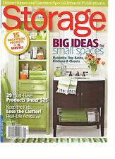 STORAGE, SPRING, 2013 ( BIG IDEAS FOR SMALL SPACES ) 15 ORGANIZING PROJECTS