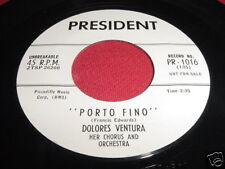 DOLORES VENTURA - PORTO FINO / HANDY MAN - 45 PRESIDENT