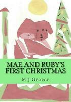 Mae and Ruby's First Christmas by MR M.J. George (English) Paperback Book Free S