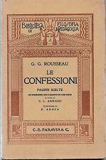 Bibl. di Filosofia e Pedagogia G. G. Rousseau LE CONFESSIONI Paravia 1925-L4940