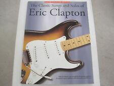 Eric Clapton The Classic Songs and Solos of Sheet Music Song Book Guitar Tab