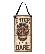 """Halloween Rustic Distressed Style """"Enter if You Dare"""" Sugar Skull Sign"""