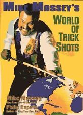 Mike Massey's World of Trick Shots by Mike Massey, Philip B. Capelle