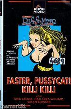 Faster, Pussycat! Kill! Kill! (1966) VHS DomoVideo 1a Ed. Tura Satana Haji  RARA