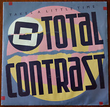 "Total Contrast ‎– Takes A Little Time 7"" – LON 71 – Ex"