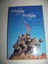 MICHIGAN MILITARY MICHIGAN PRIDE  by Mary L. Demott &. Sharon B. Miller - SIGNED