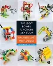 The Lego Power Functions Idea Book - Machines and Mechanisms Lego Book Building
