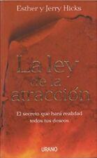 La Ley De La Atraccion  (Spanish) Paperback by Esther y Jerry Hicks