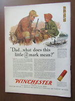 VTG 1943 Orig Magazine Ad Winchester Bullets Dad What Does This Little Mark Mean