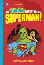 Alien Superman!: By Stewart, Yale Stewart, Yale
