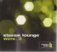 Klassik Lounge Werk 3 DJ Jondal 2CDs 2005 Claude Challe Gabin