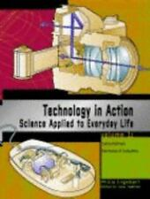 Technology in Action Edition 1: Science Applied to Everyday Life 3 volume set