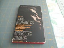 THE PRIMITIVE BY CHESTER HIMES   RARE 2ND SIGNET PB PRINTING.  INTERRACIAL FIC