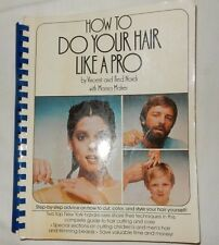 How to Do Your Hair Like a Pro by Marina Maher, Fred and Vincent Nardi 1977