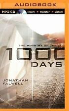 1000 Days : The Ministry of Christ by Jonathan Falwell (2014, MP3 CD,...