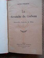 LA REVANCHE DU CORBEAU - HISTOIRES DE BETES - LOUIS PERGAUD - EDITIONS 1946