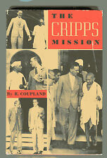 R. COUPLAND The Cripps Mission India Independence Vintage HB 1942 RARE Gandhi