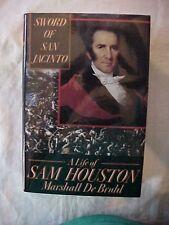 1993 Book, SWORD OF SAN JACINTO; LIFE OF SAM HOUSTON; TEXAS HISTORY