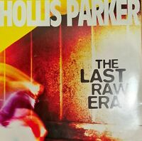 "Hollis Parker - The Last Raw Era  - So Sure Music - SSMLP001 2 x 12"" Vinyl 2016"