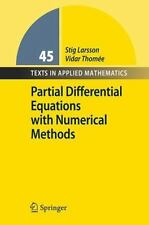 Partial Differential Equations with Numerical Methods: By Stig Larsson, Vidar...