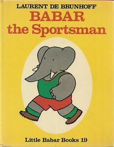 Babar the Sportsman (Little Babar Books 19) DE BRUNHOFF, Laurent