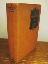 1st Edition A PILGRIMAGE Johan Bojer FIRST PRINTING Fiction NOVEL Classic