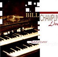 BILL CHAMPLIN - Mayday - CD - Factory Sealed NEW - RARE Out of Print