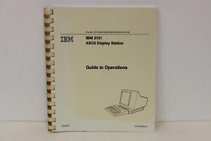 IBM 3151 ASCII DISPLAY STATION GUIDE TO OPERATIONS MANUAL 81X4527 GA18-2633-01