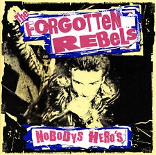 THE FORGOTTEN REBELS - CD - NOBODYS HERO'S
