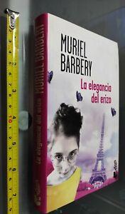 GG LIBRO:  MURIEL BARBERY - LA ELEGANCIA DEL ERIZO - ANOS BOOKET 2006