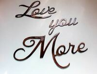 Love you More Words Metal Wall Art Accents