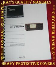 Highest Quality ~  Icom IC-746Pro Instruction Manual 😊😊C-MY OTHER MANUALS😊😊