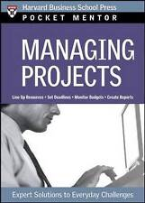 Managing Projects: Expert Solutions to Everyday Challenges (Pocket Mentor), Very
