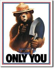 Smokey The Bear Only You RETRO Tin Sign Metal Poster Made in the USA