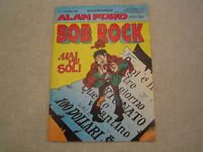 ALAN FORD SPIN OFF ALBETTO BOB ROCK N. 0 ALLEGATO AL 319 DI ALAN FORD