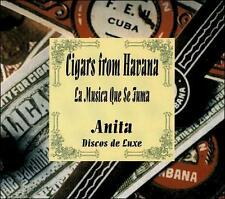 Cigars from Havana: La Musica Que Se Fuma by Anita Valdes (CD 2000)