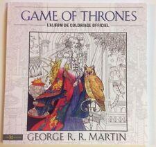 GAMES OF THRONES Album de coloriage Art Thérapie anti-stress Martin TRONE DE FER