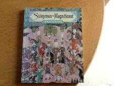 Suleyman The Magnificent J M Rogers & R M Ward