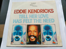 SINGLE Eddie Kendricks - Tell Her Love Has Felt The Need - TAMLA SPAIN 1974 VG+